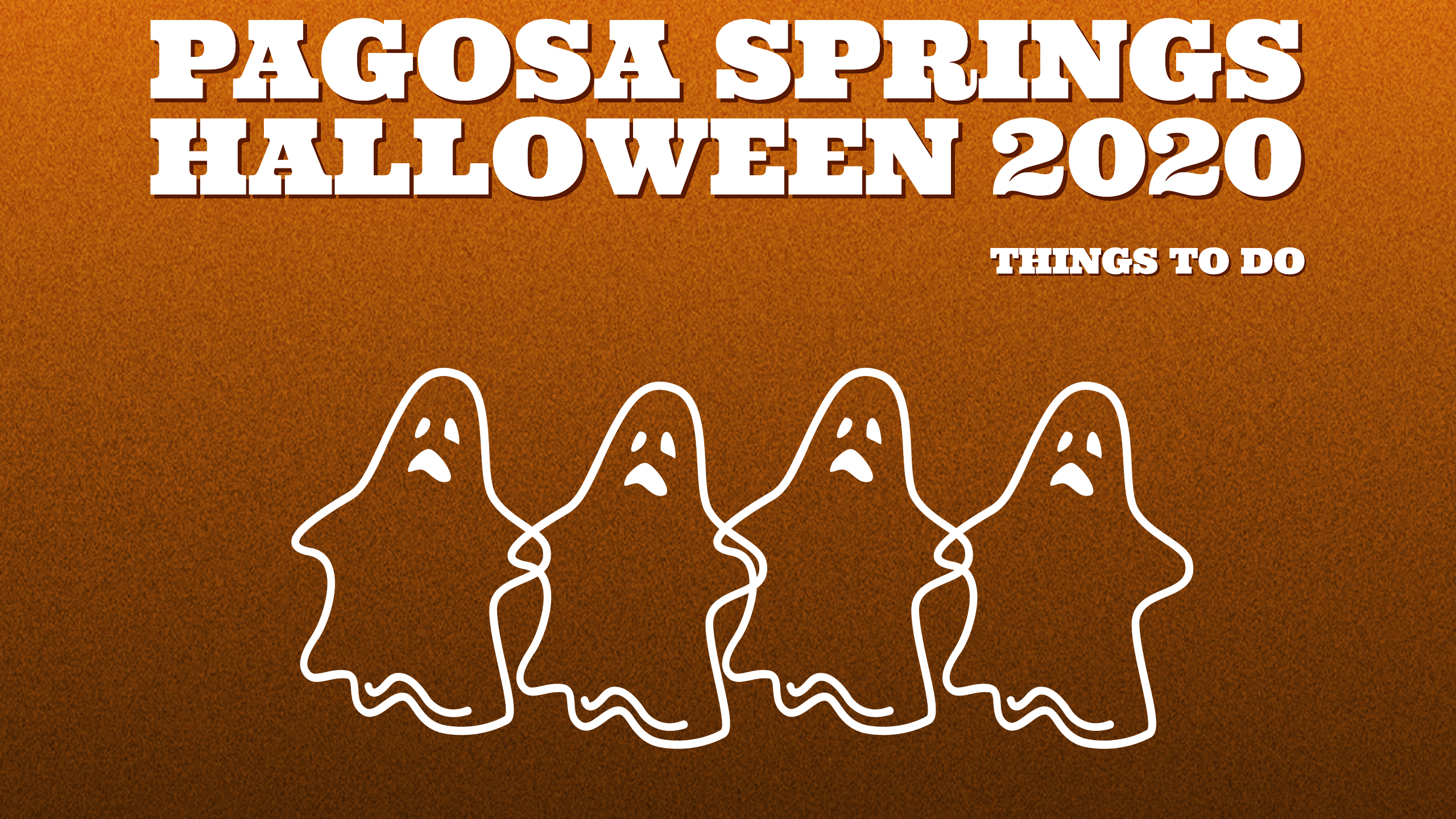 Pagosa Springs Halloween 2020; Things to Do